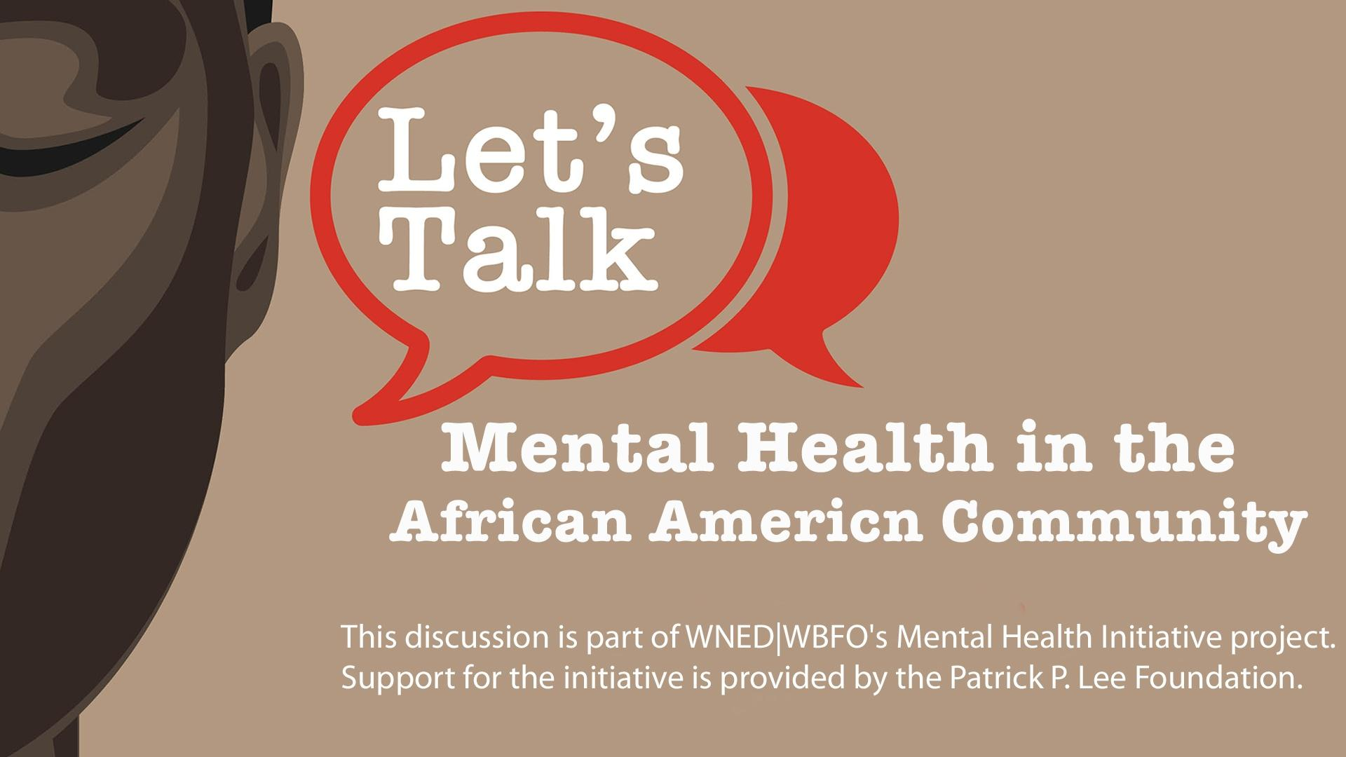 Let's Talk Mental Health In the African American Community