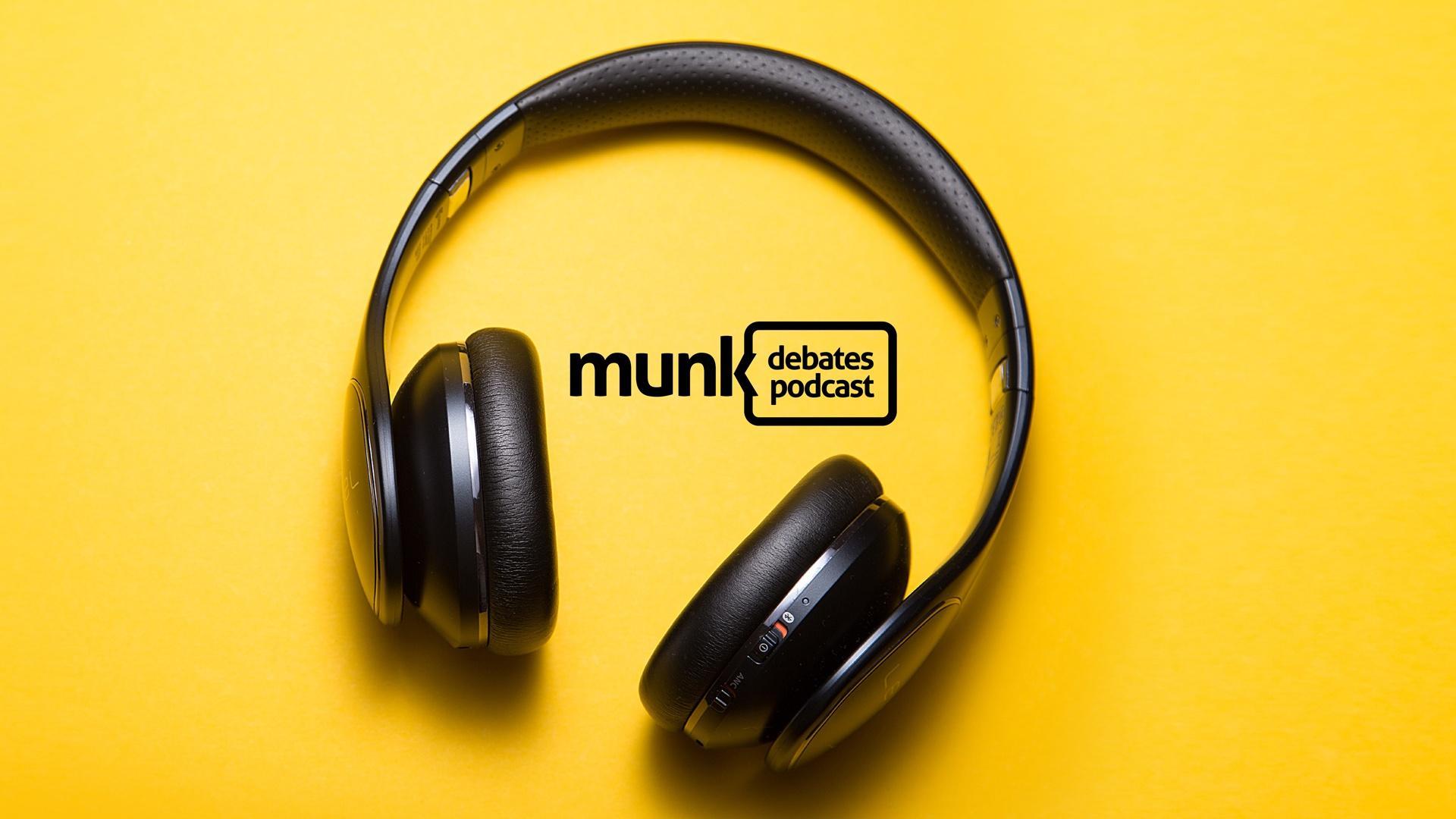 Munk Debates Podcast