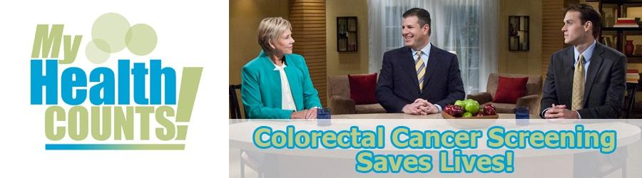 My Health Counts! Colorectal Cancer Screening Saves Lives