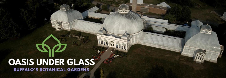 Oasis Under Glass | Buffalo's Botanical Gardens