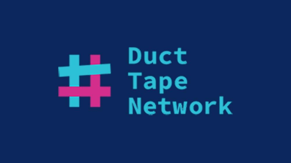 Duct Tape Network