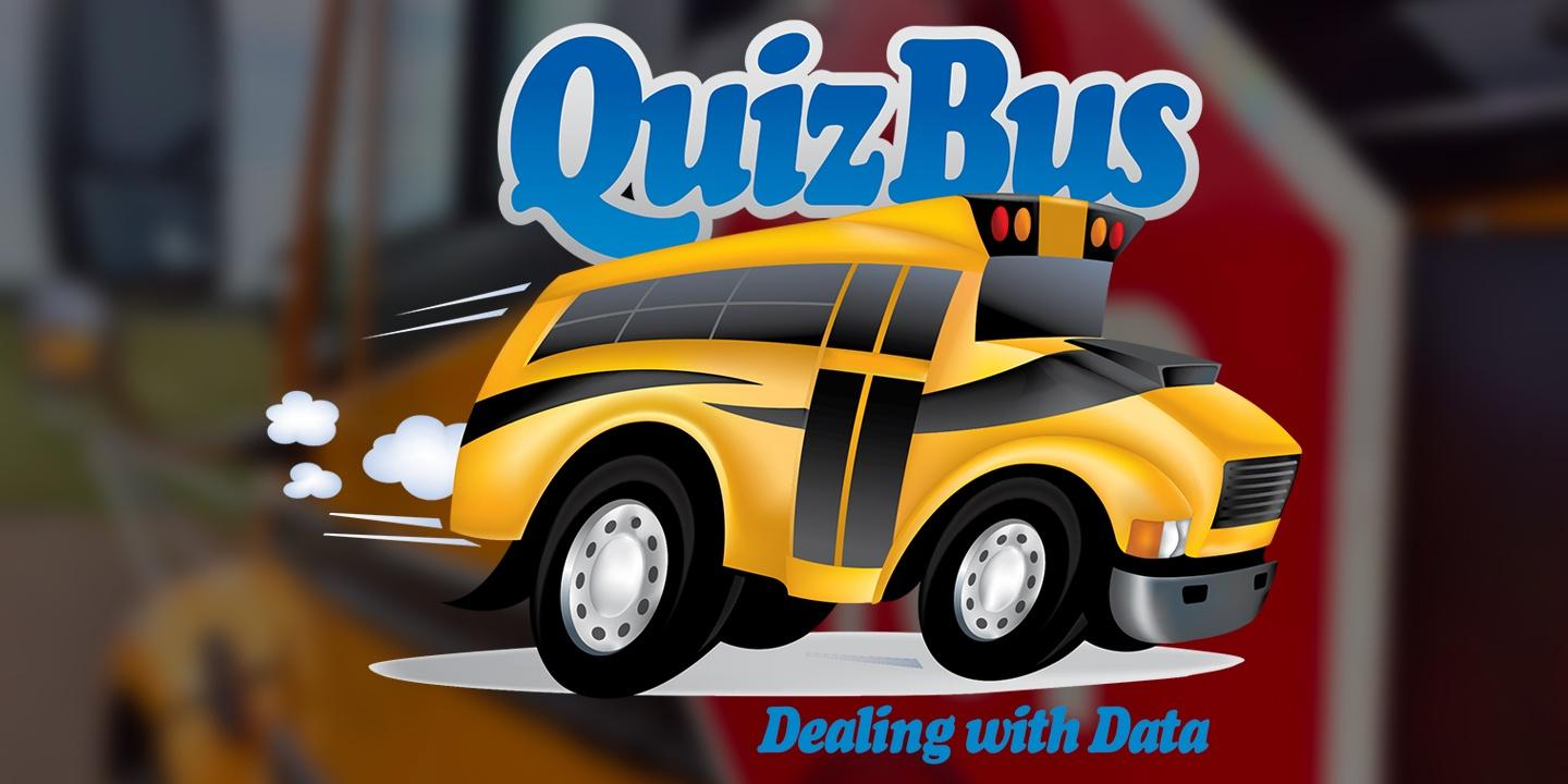 QuizBus: Dealing With Data