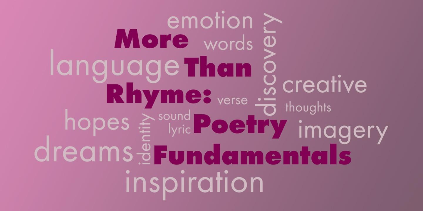 More Than Rhyme: Poetry Fundamentals