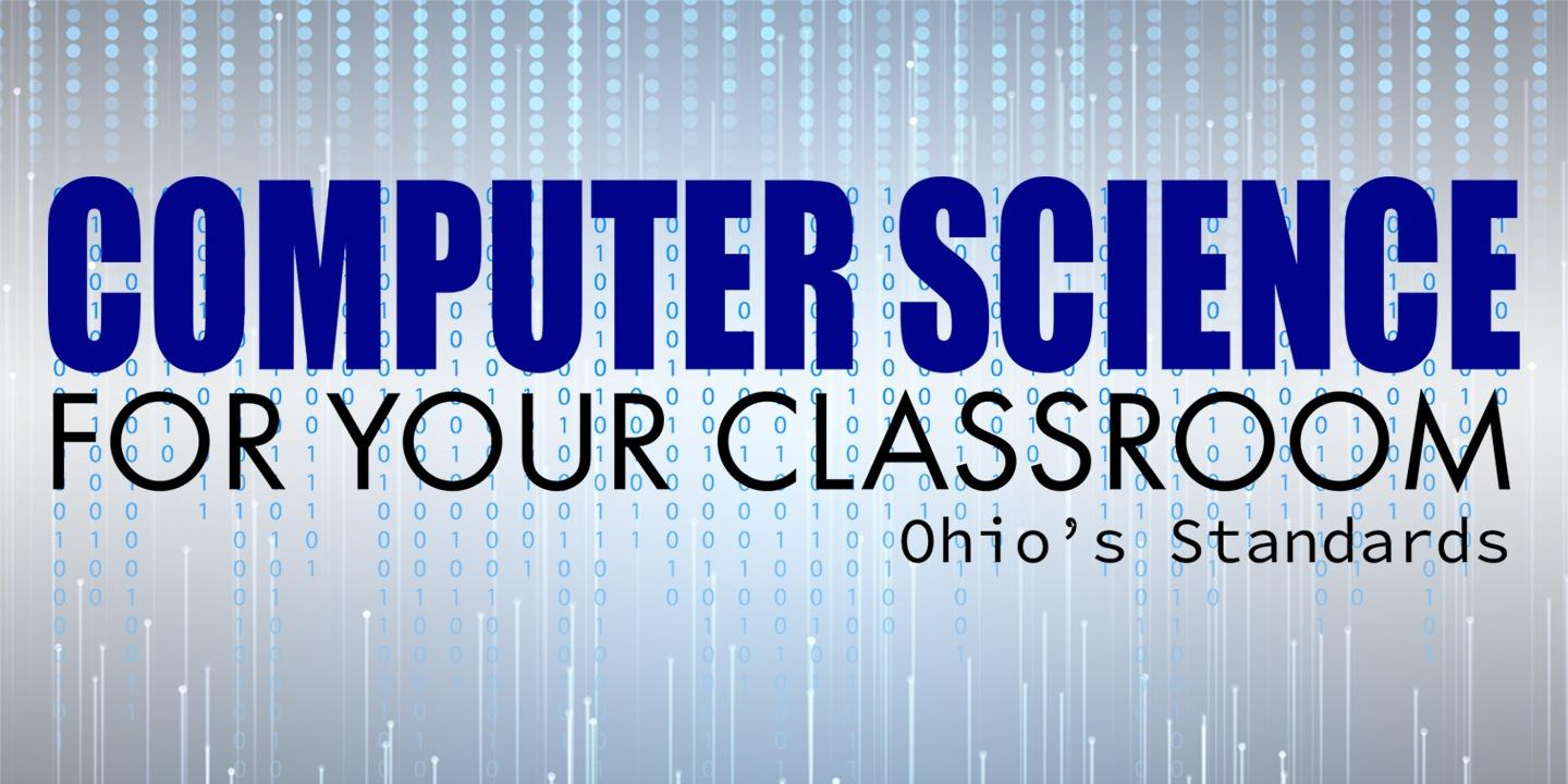 Computer Science for Your Classroom: Ohio's Standards