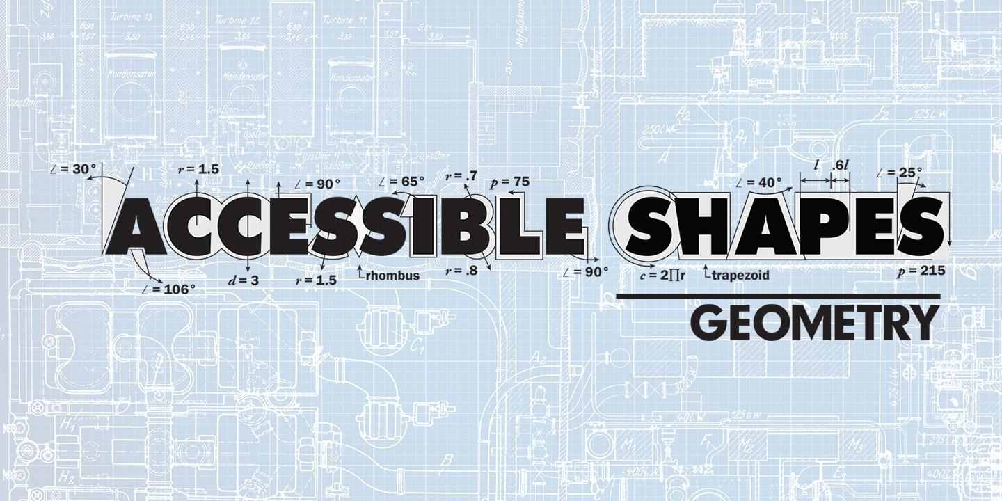 Accessible Shapes: Geometry
