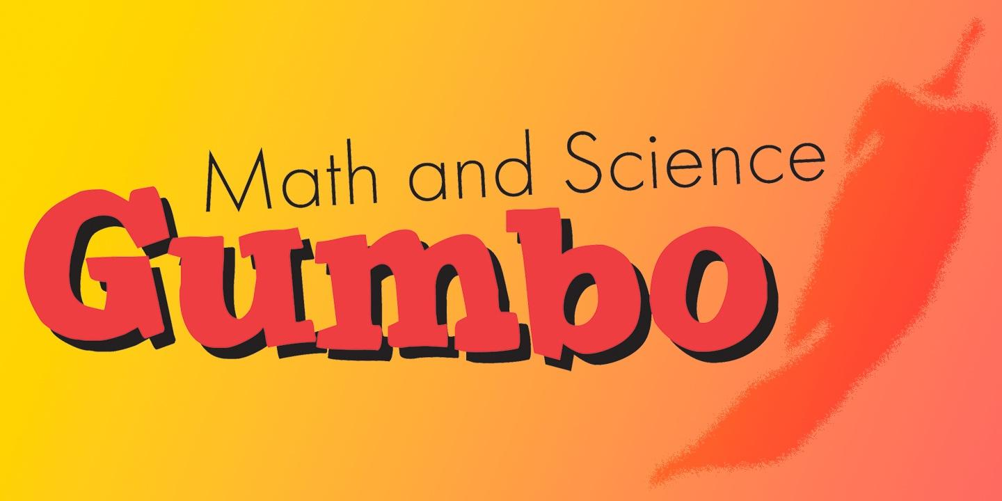 Math and Science Gumbo