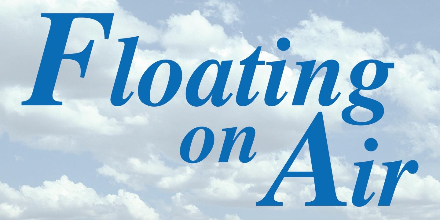 Floating on Air