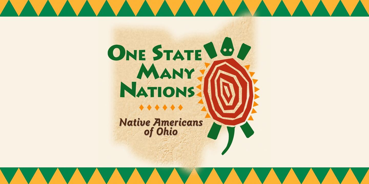 One State-Many Nations: Native Americans of Ohio