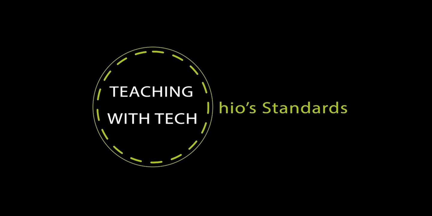 Teaching with Tech: Ohio's Standards