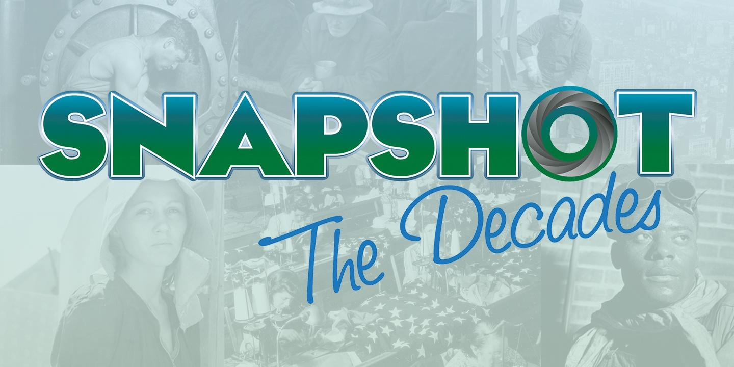 Snapshot: The Decades