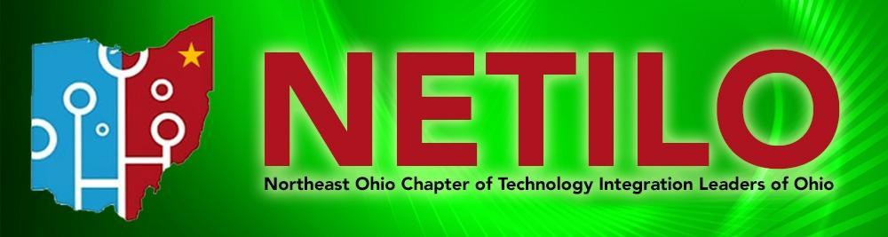 Northeast Ohio Chapter of Technology Integration Leaders of Ohio (NETILO)