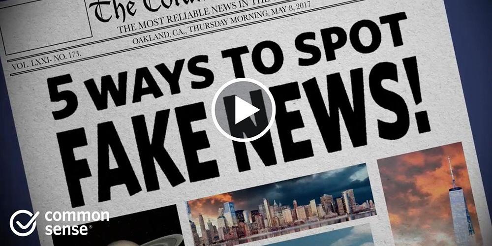 "Identifying ""Fake"" News — Common Sense Education"