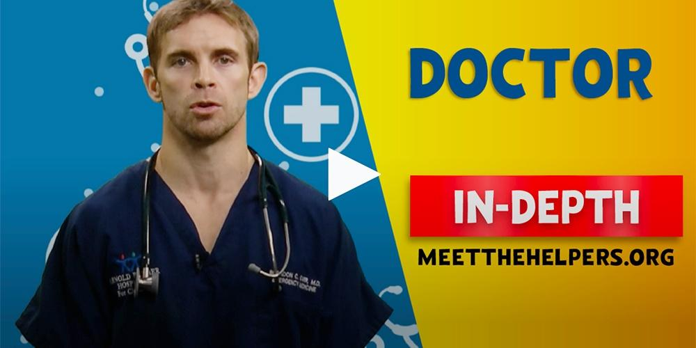 Meet the Helpers | Doctors are Helpers: In-Depth