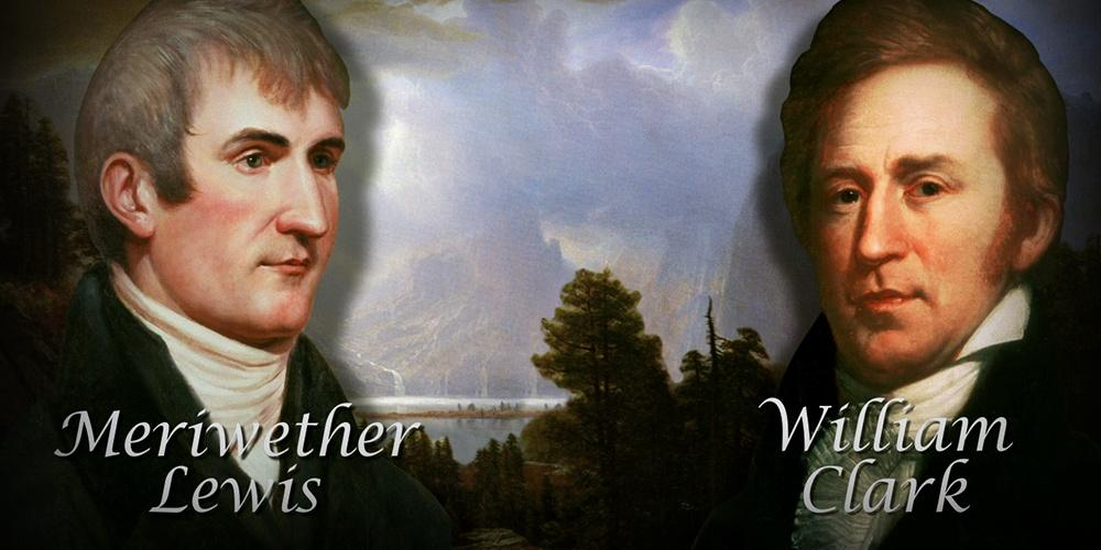 Meriwether Lewis and William Clark - PBS World Explorers