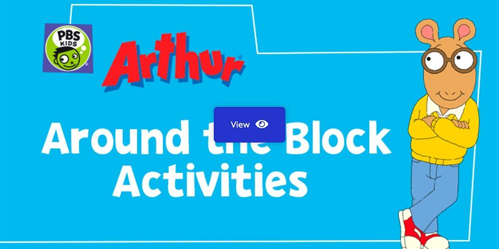 Around the Block Activities — Arthur