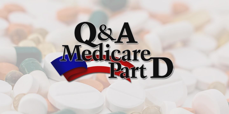 Q&A: Medicare Part D