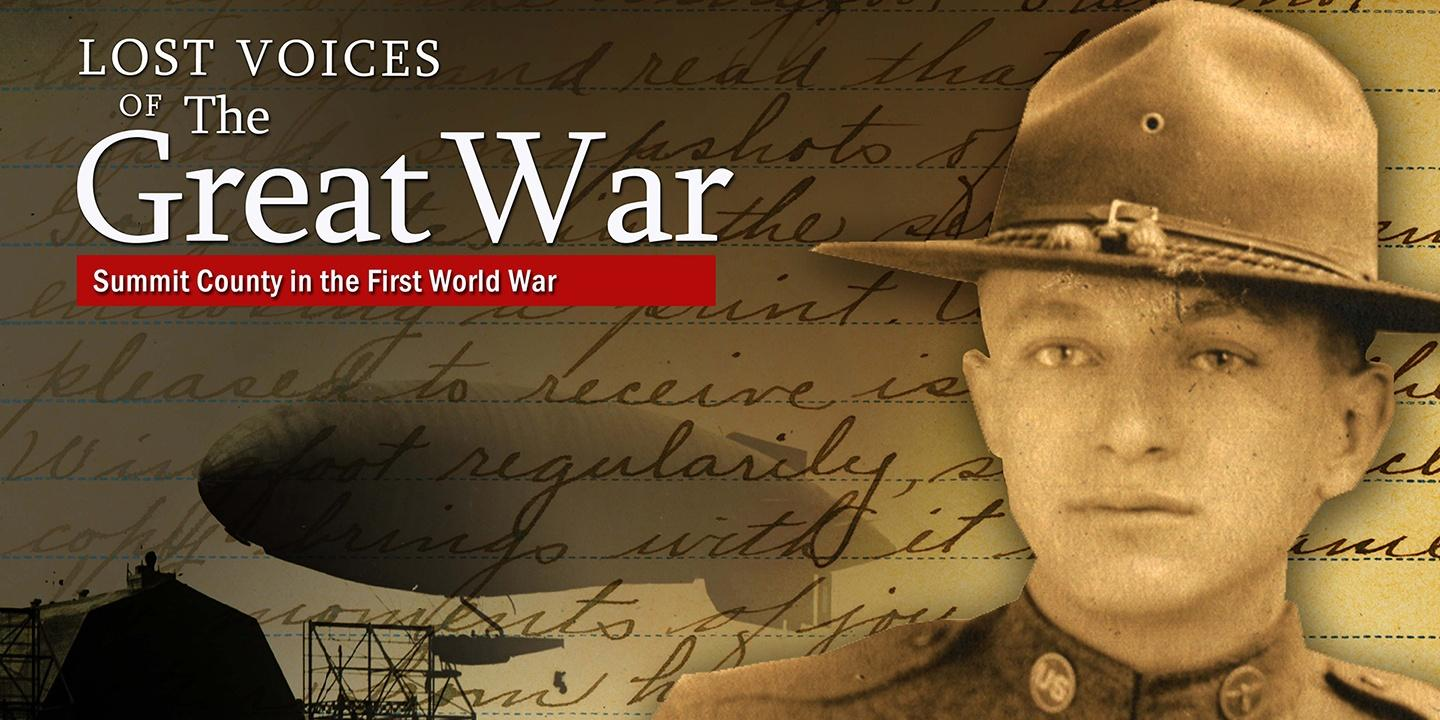 Lost Voices of the Great War: Summit County in the First World War