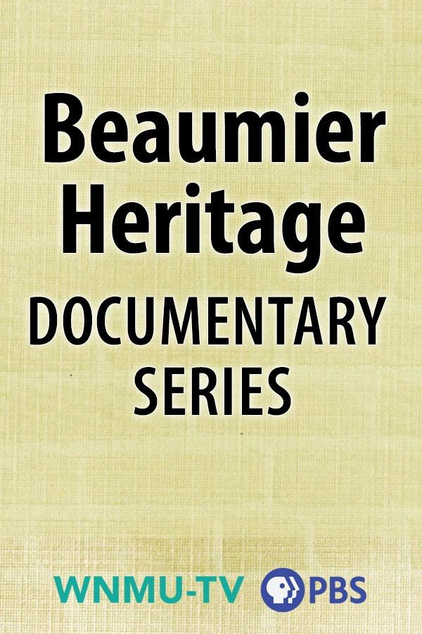 Beaumier Heritage Documentary Series