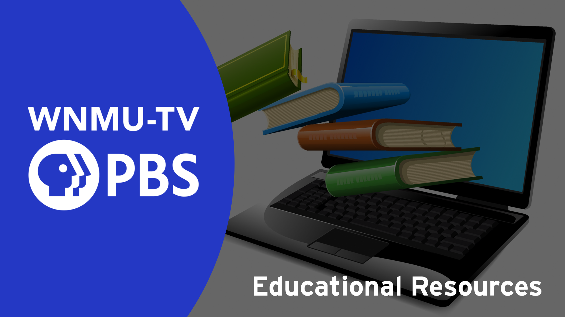WNMU-TV Resources for At-Home Learning and Education