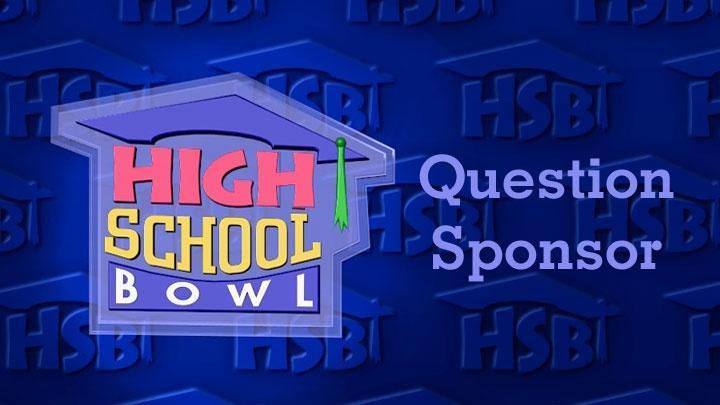 High School Bowl Question Sponsor - $80/game