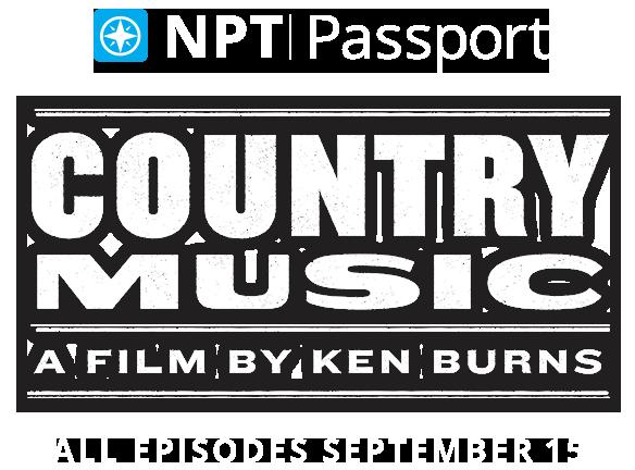 NPT Passport for Ken Burns' Country Music