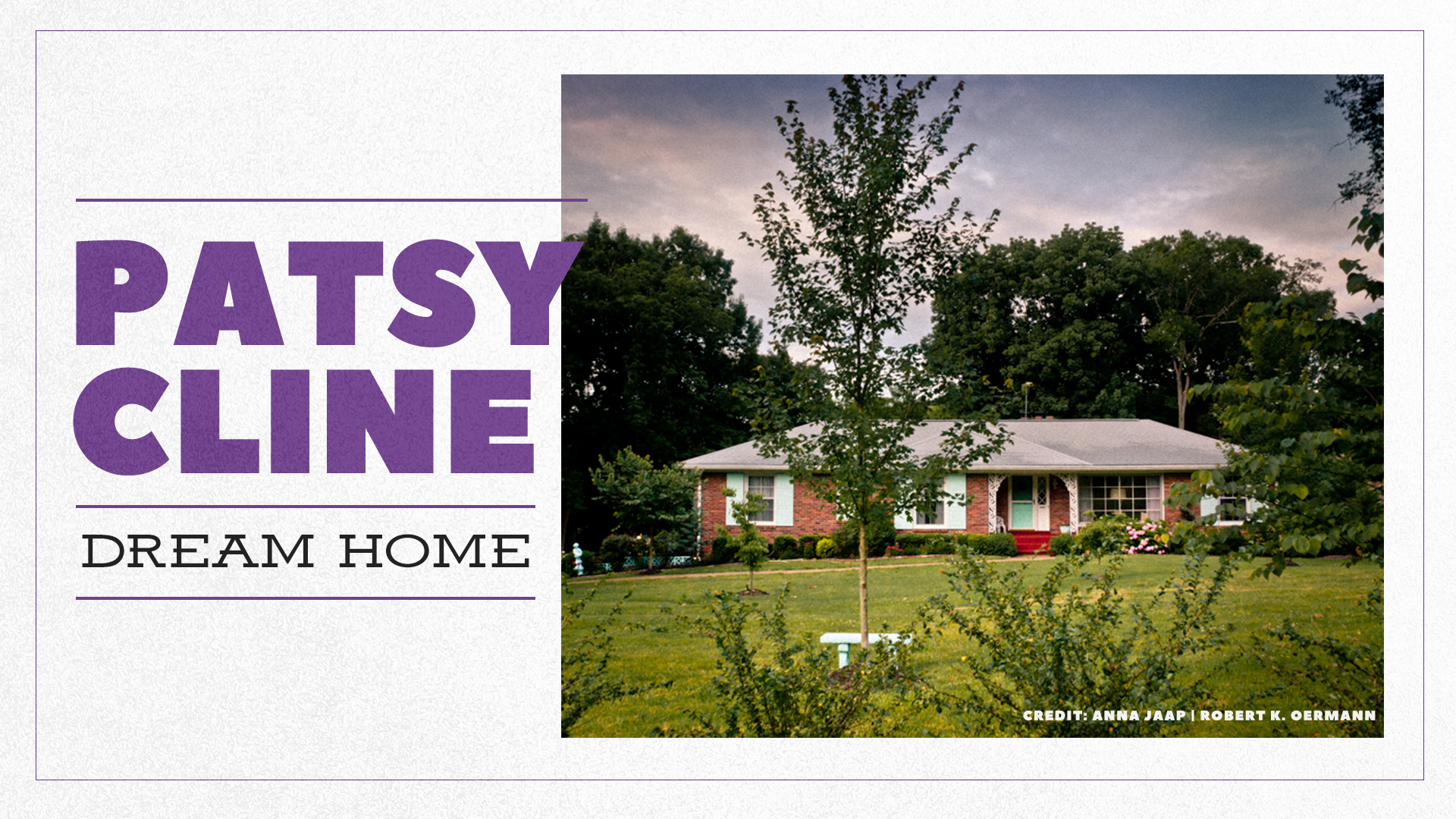 Patsy Cline Dream Home