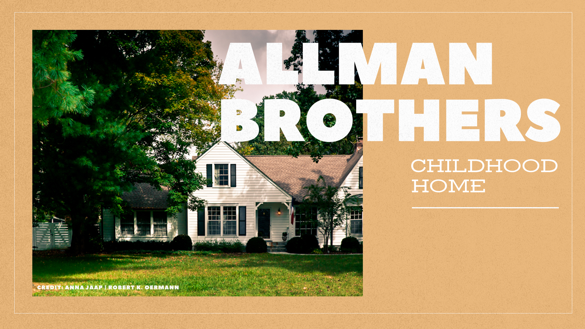 Allman Brothers Childhood Home