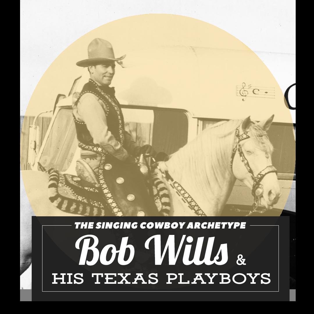 Archetype Singing Cowboy Bob WIlls