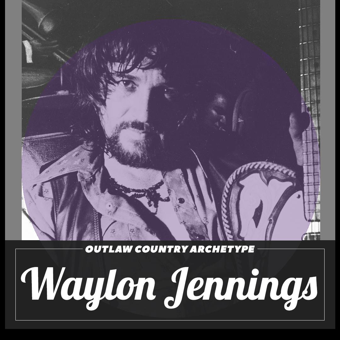 Outlaw Movement Archetype Waylon Jennings