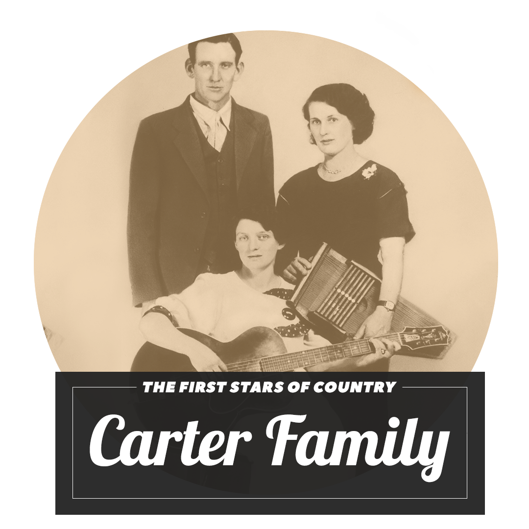 Archetypes of Early Country The Carter Family