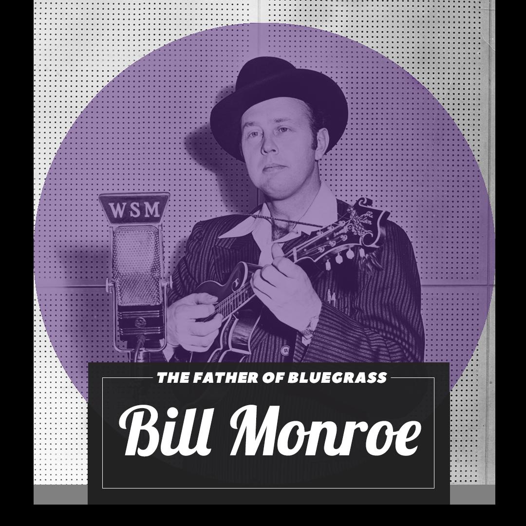 Bluegrass Archetype Bill Monroe