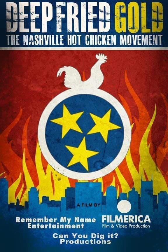 Deep Fried Gold The Nashville Hot Chicken Movement