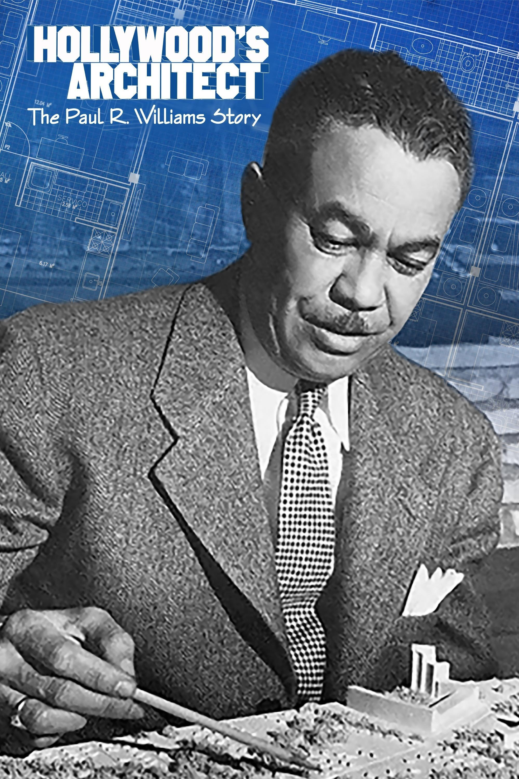 Hollywood's Architect The Paul R. Williams Story