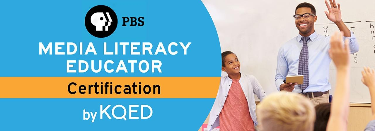 PBS Certified Media Literacy Educator