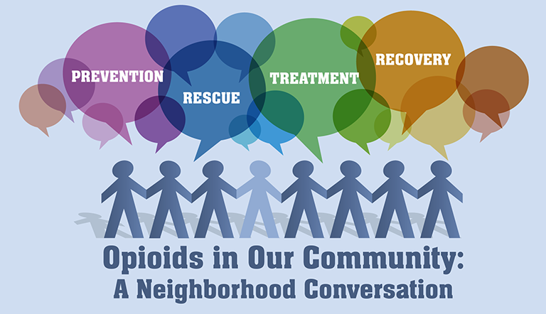 Opioids in Our Community: A Neighborhood Conversation
