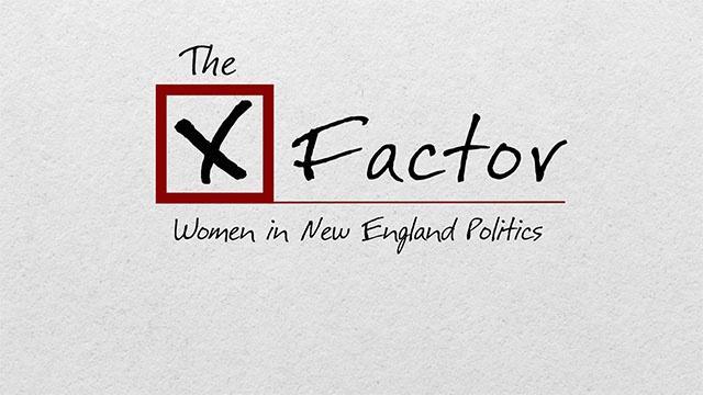 The X Factor Women in New England Politics