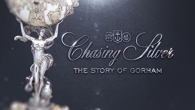 Chasing Silver: The Story of Gorham