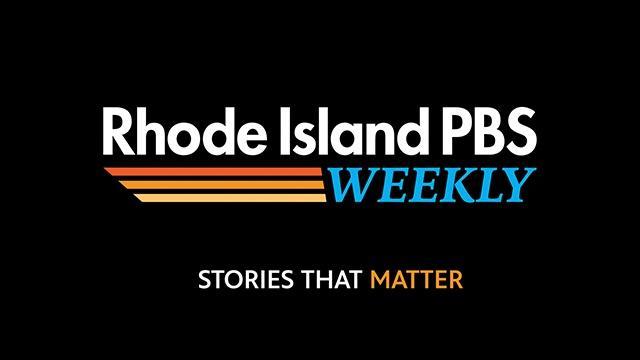 Rhode Island PBS Weekly