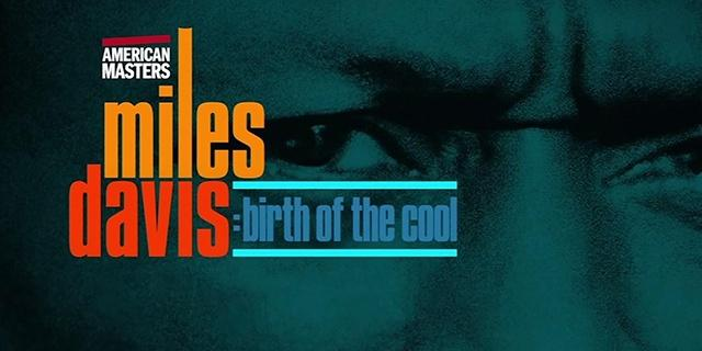 American Masters - Miles Davis: Birth of the Cool