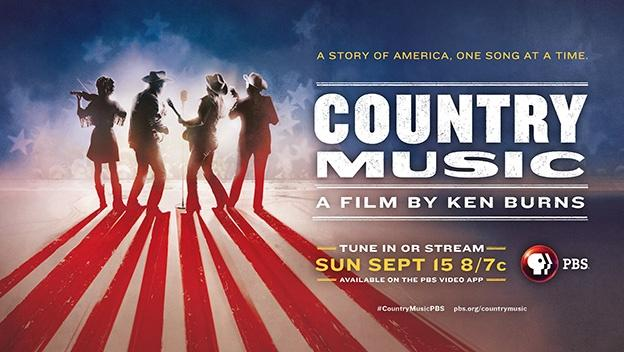 A Story of America, One Song at a time. County Music, A Film by Kens Burns, September 15th 7c