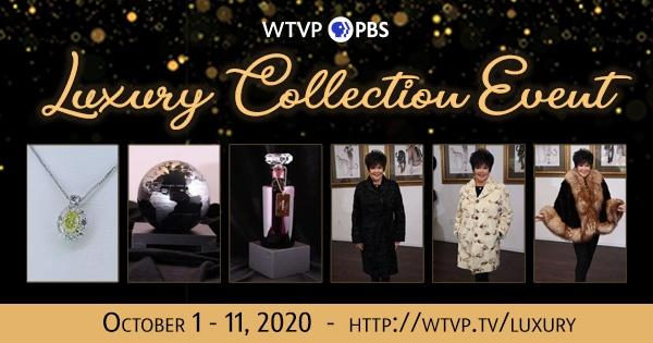 WTVP Luxury Collection Event, October 1-11, 2020, https://wtvp.tv/luxury
