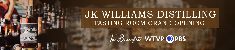 JK Williams Distilling, Tasting Room Granf Opening, to Benefit WTVP Remote