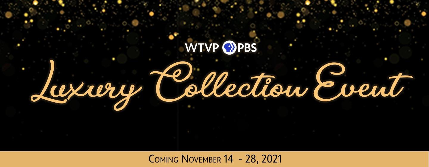 WTVP Luxury Collection Event, October 1 - 11, 2020