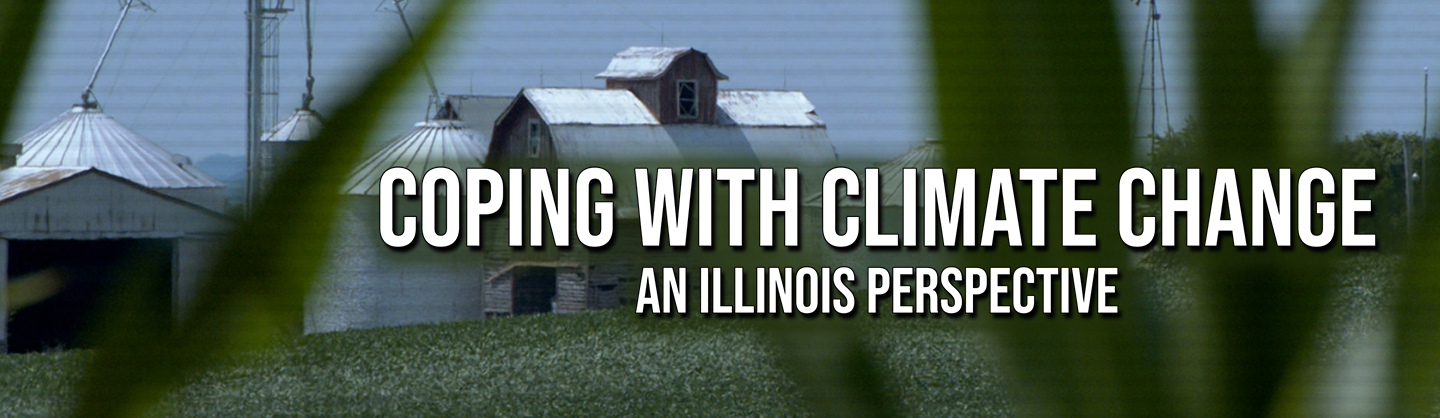 Coping with Climate Change: An Illinois Perspective