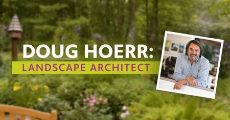 Doug Hoerr: Landscape Architect