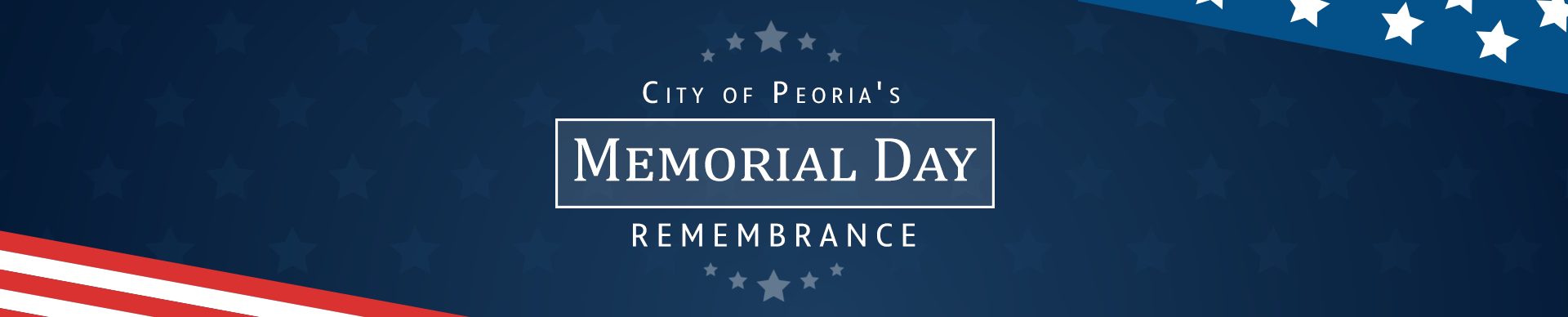 City of Peoria's Memorial Day Remembrance