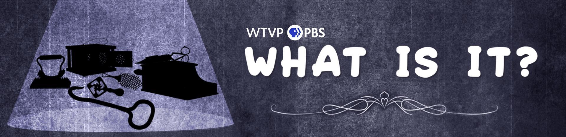 WTVP What is it?