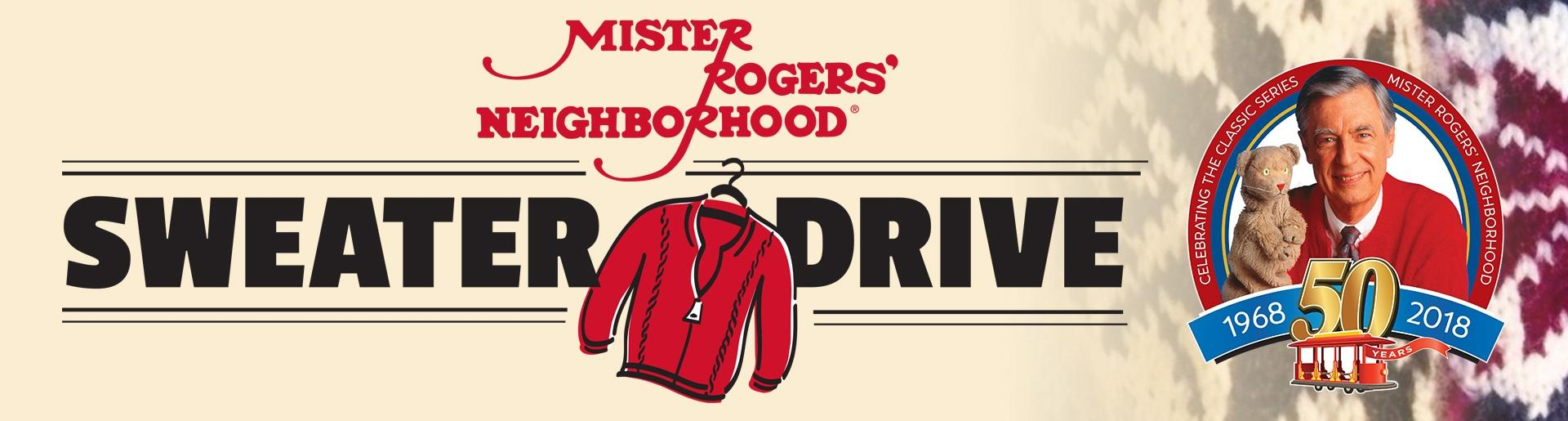 Mister Rogers Neighborhood Sweater Drive Header