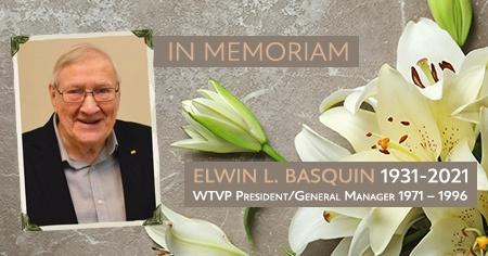 Elwin L. Basquin 1931-2021  WTVP President / General Manager 1971-1996