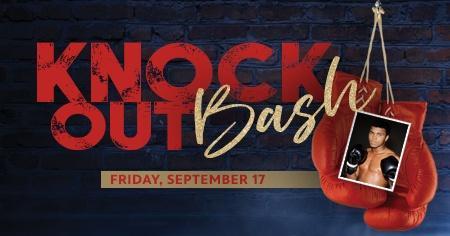 Knock Out Bash - Friday, September 17
